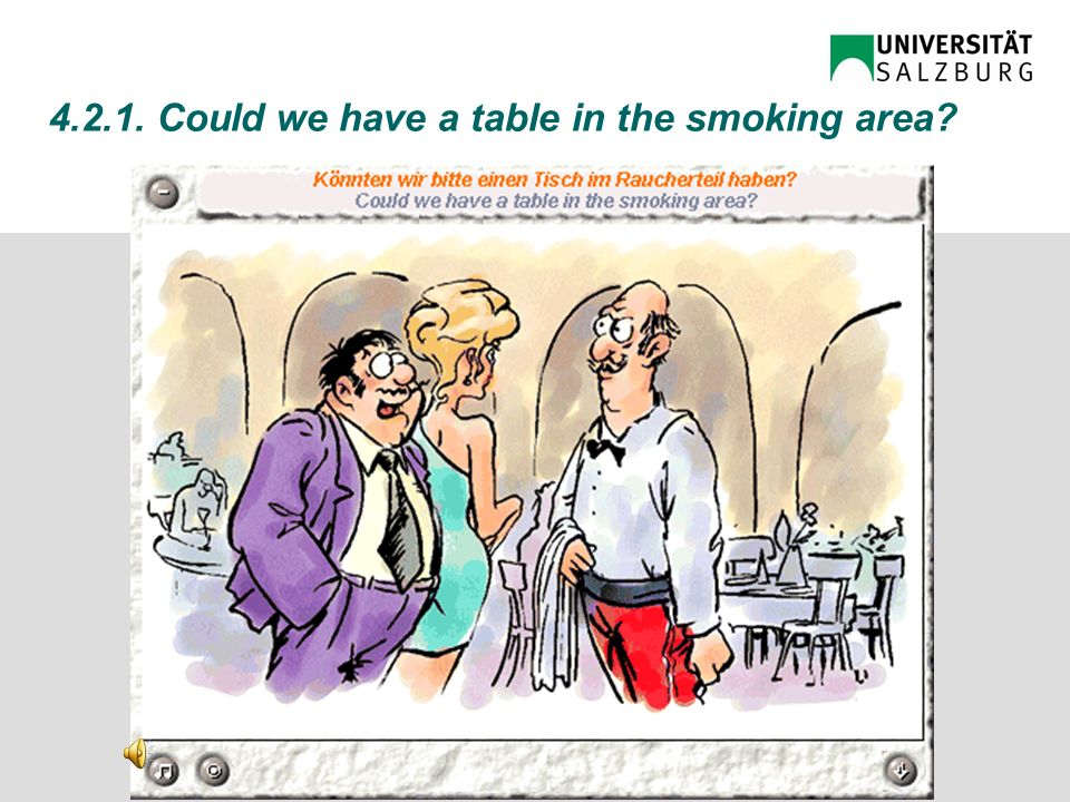4.2.1. Could we have a table in the non-smoking area?