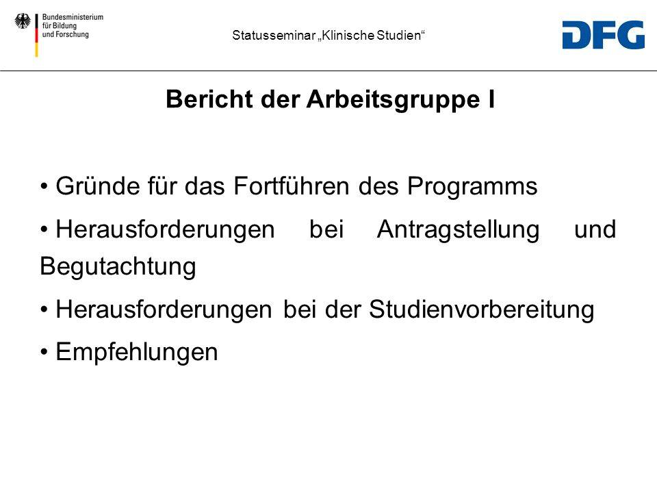Statusseminar klinische Studien Studienzentren Wie viele Zentren ursprünglich geplant.