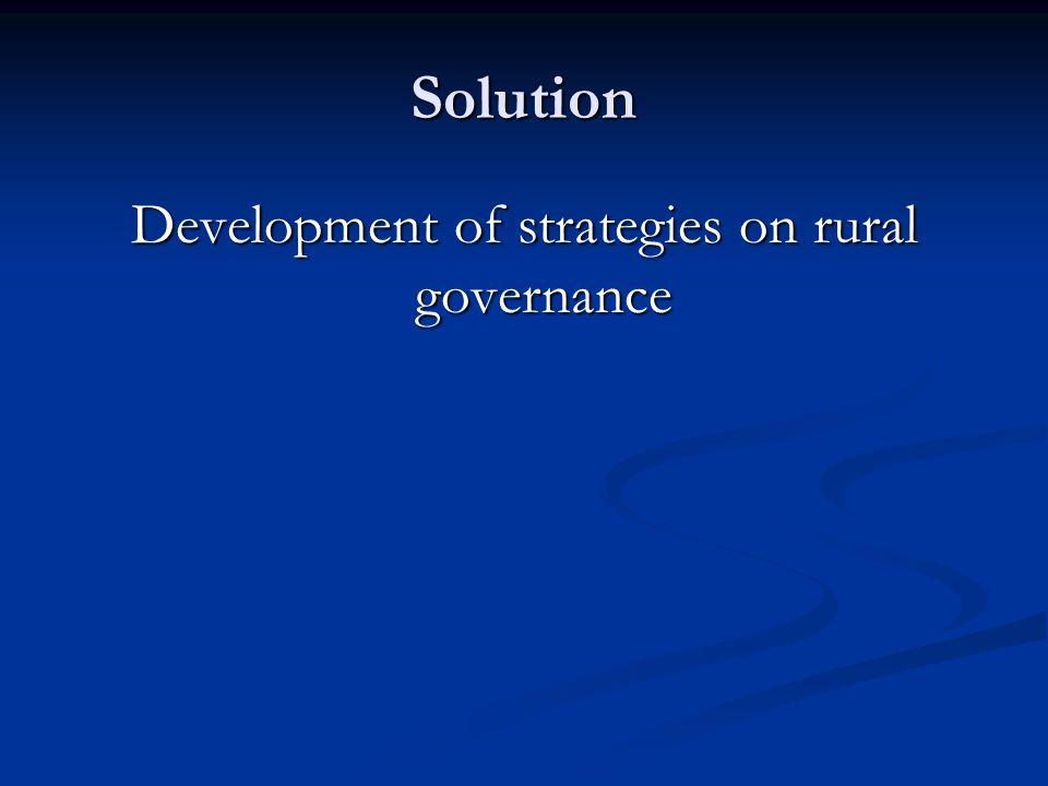 Solution Development of strategies on rural governance