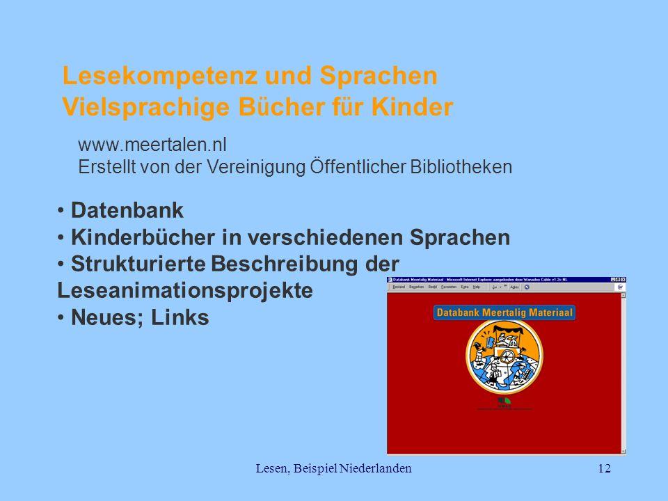 Lesen, Beispiel Niederlanden12 Lesekompetenz und Sprachen Vielsprachige B ü cher f ü r Kinder Datenbank Kinderbücher in verschiedenen Sprachen Struktu