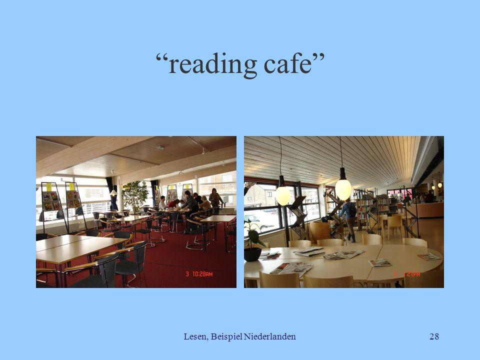 Lesen, Beispiel Niederlanden28 reading cafe