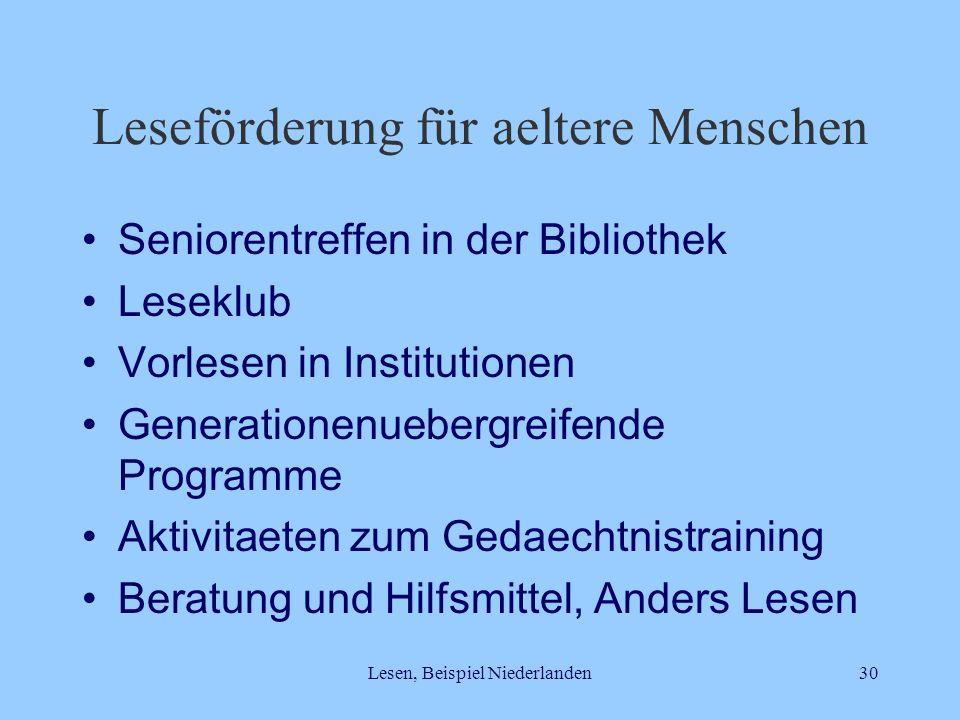 Lesen, Beispiel Niederlanden30 Leseförderung für aeltere Menschen Seniorentreffen in der Bibliothek Leseklub Vorlesen in Institutionen Generationenueb