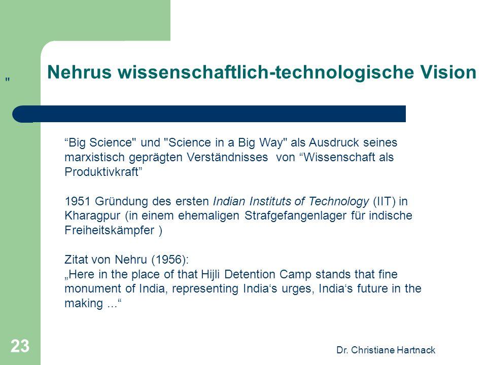 Dr. Christiane Hartnack 23 Nehrus wissenschaftlich-technologische Vision