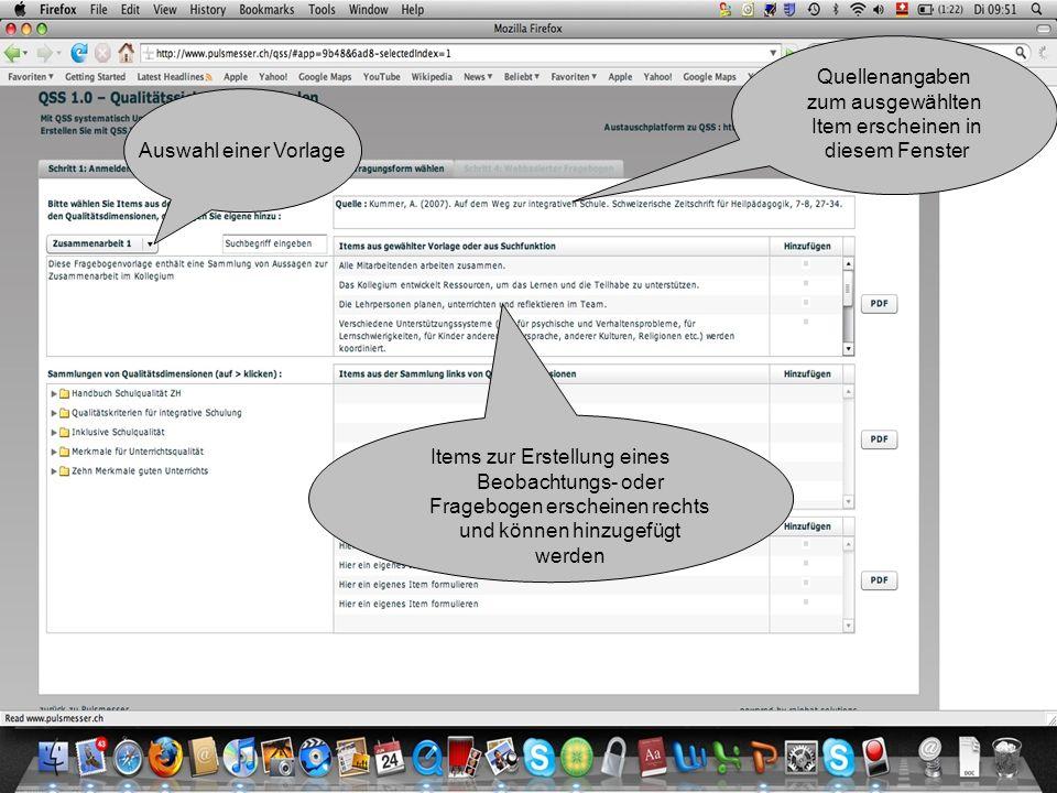 Auswahl einer Vorlage Quellenangaben zum ausgewählten Item erscheinen in diesem Fenster Items zur Erstellung eines Beobachtungs- oder Fragebogen erscheinen rechts und können hinzugefügt werden Die im Fenster angezeigten Items können jederzeit als PDF- Dokument angezeigt werden.