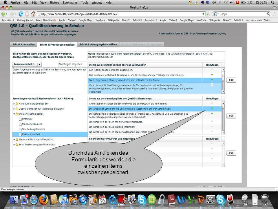 Durch das Anklicken des Formularfeldes werden die einzelnen Items zwischengespeichert.