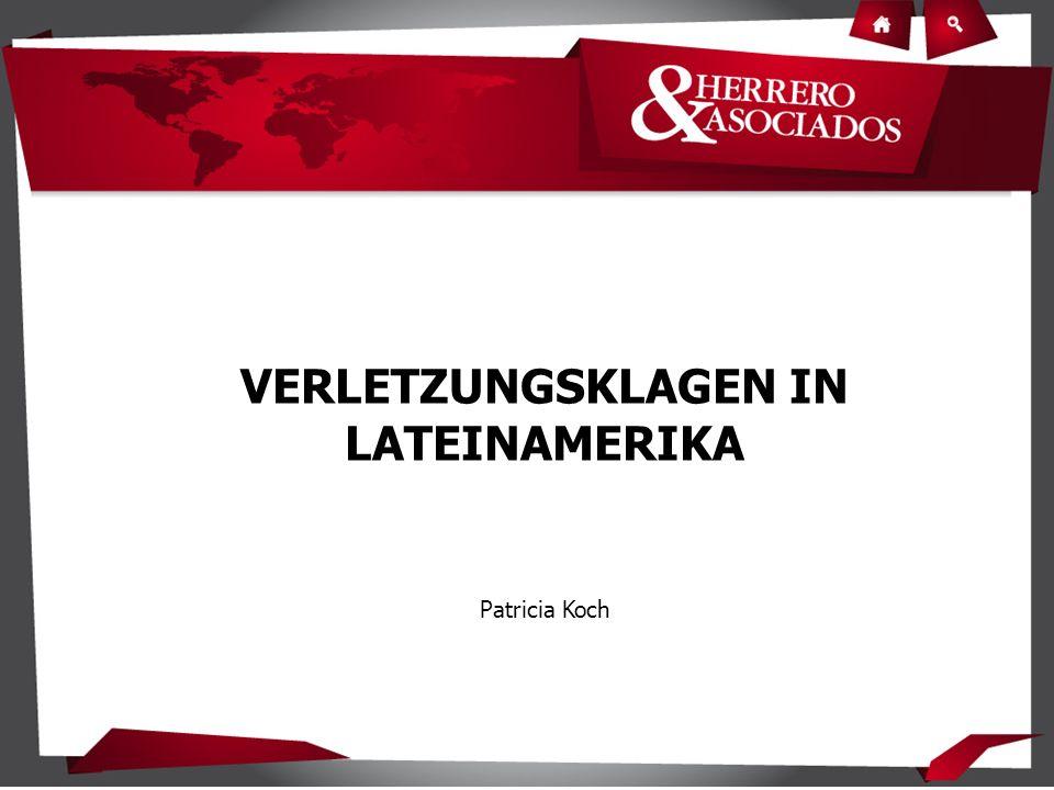 VERLETZUNGSKLAGEN IN LATEINAMERIKA Patricia Koch