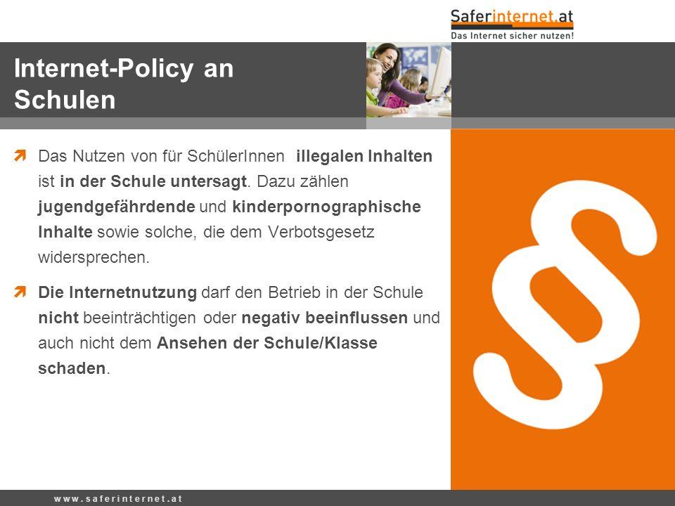 Das Nutzen von für SchülerInnen illegalen Inhalten ist in der Schule untersagt.