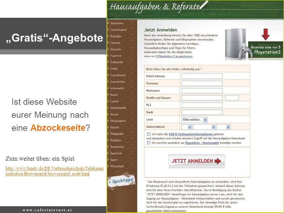 Ist diese Website eurer Meinung nach eine Abzockeseite? Gratis-Angebote http://www.bmelv.de/DE/Verbraucherschutz/Telekomm unikation/Browserspiel/brows