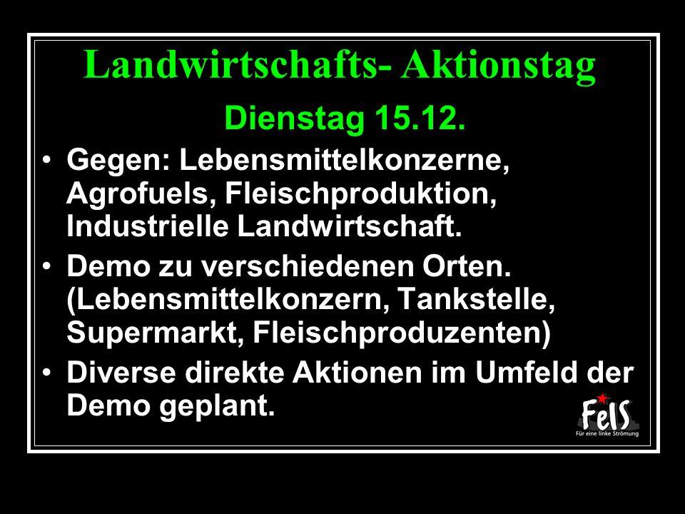 Landwirtschafts- Aktionstag Dienstag 15.12.