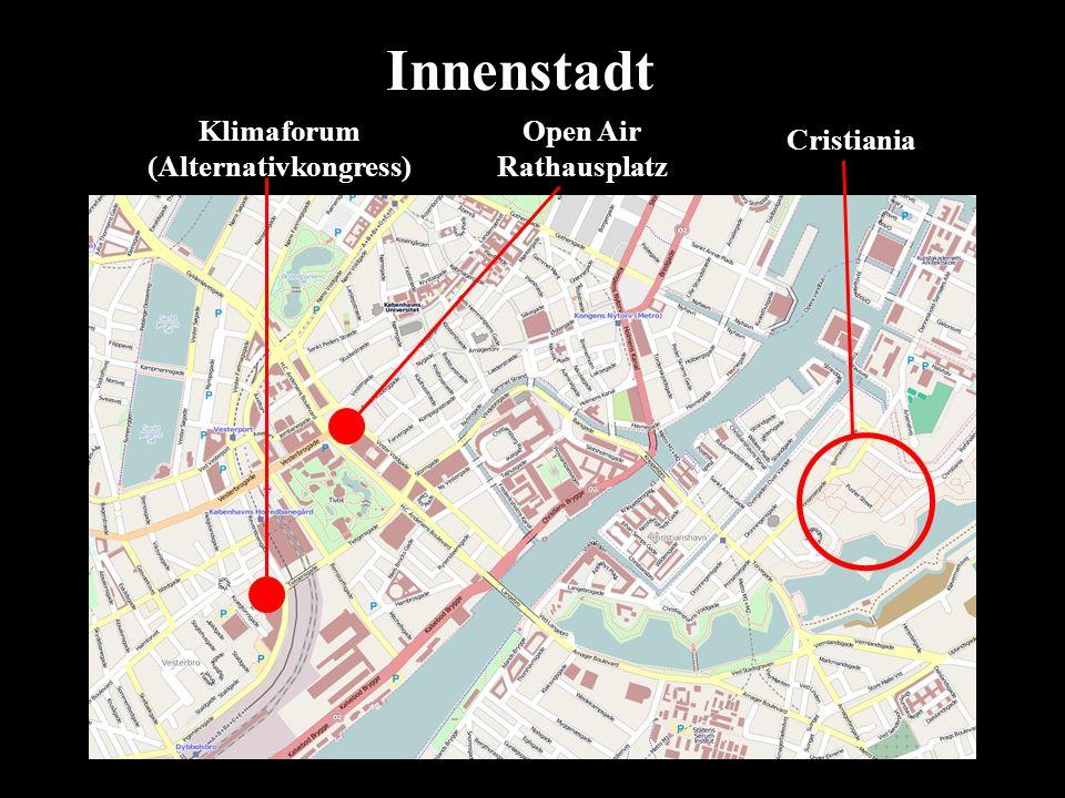 Klimaforum (Alternativkongress) Open Air Rathausplatz Cristiania Innenstadt