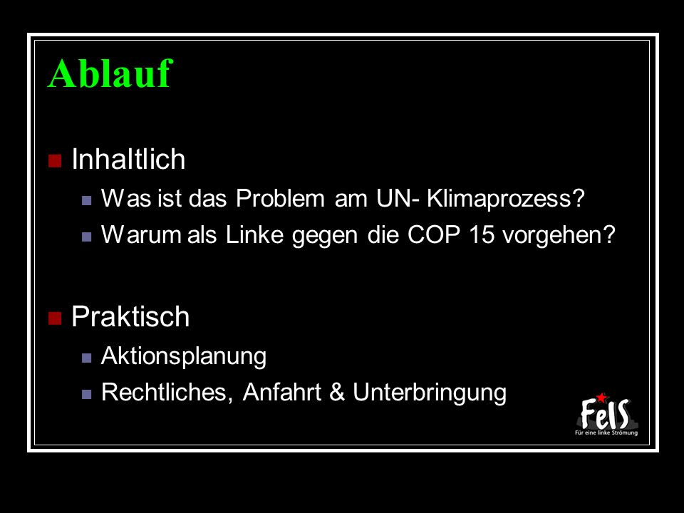 Hit the Production of Climate Chaos Sonntag 13.12.