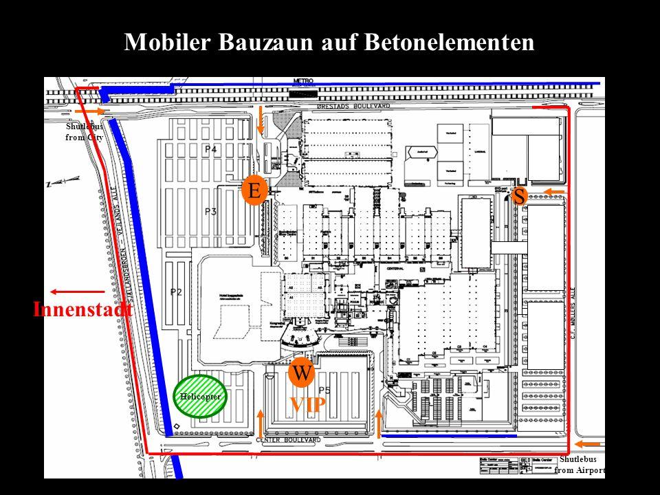Helicopter W E S VIP Shutlebus from Airport Shutlebus from City Mobiler Bauzaun auf Betonelementen Innenstadt