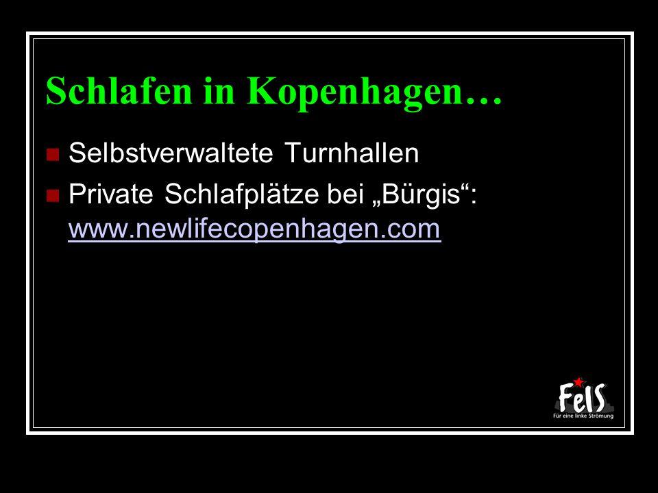 Schlafen in Kopenhagen… Selbstverwaltete Turnhallen Private Schlafplätze bei Bürgis: www.newlifecopenhagen.com www.newlifecopenhagen.com