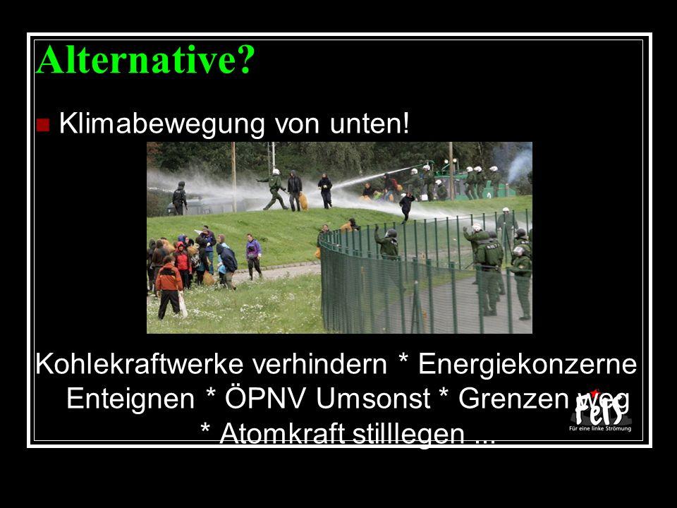 Alternative. Klimabewegung von unten.