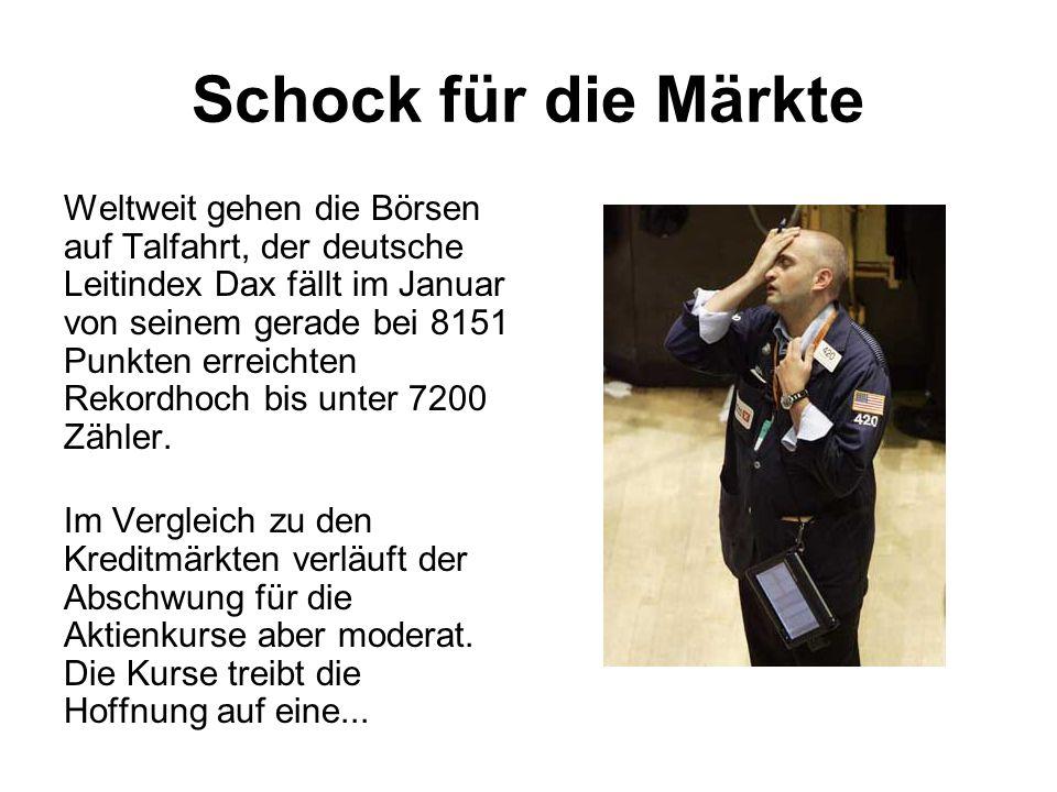 Schock für die Märkte Weltweit gehen die Börsen auf Talfahrt, der deutsche Leitindex Dax fällt im Januar von seinem gerade bei 8151 Punkten erreichten