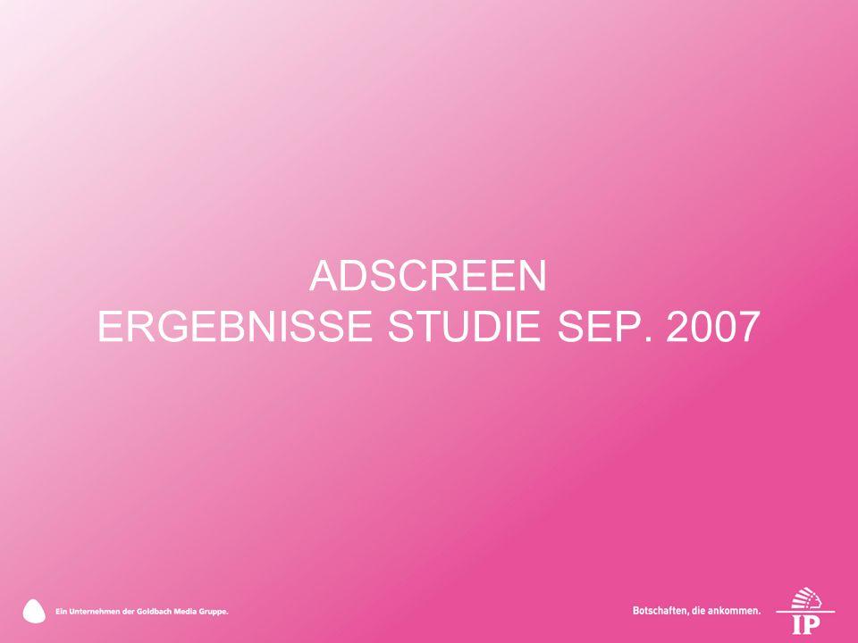 ADSCREEN ERGEBNISSE STUDIE SEP. 2007