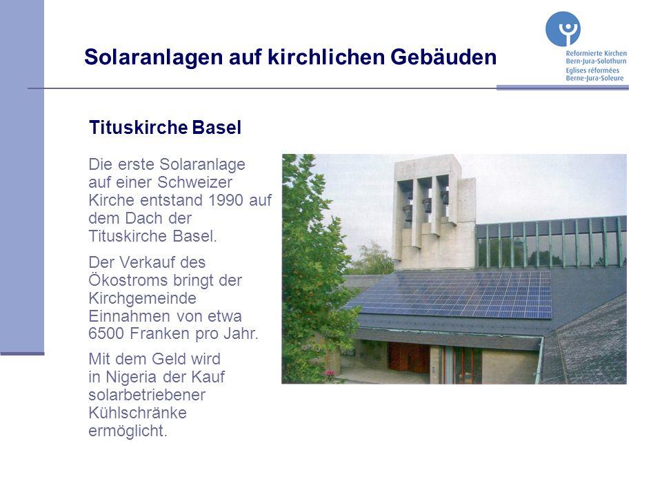 Tituskirche Basel Die erste Solaranlage auf einer Schweizer Kirche entstand 1990 auf dem Dach der Tituskirche Basel.