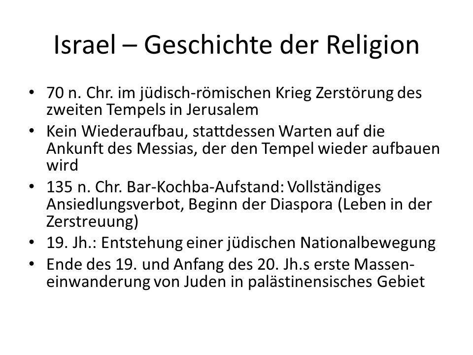 70 n. Chr. im jüdisch-römischen Krieg Zerstörung des zweiten Tempels in Jerusalem Kein Wiederaufbau, stattdessen Warten auf die Ankunft des Messias, d