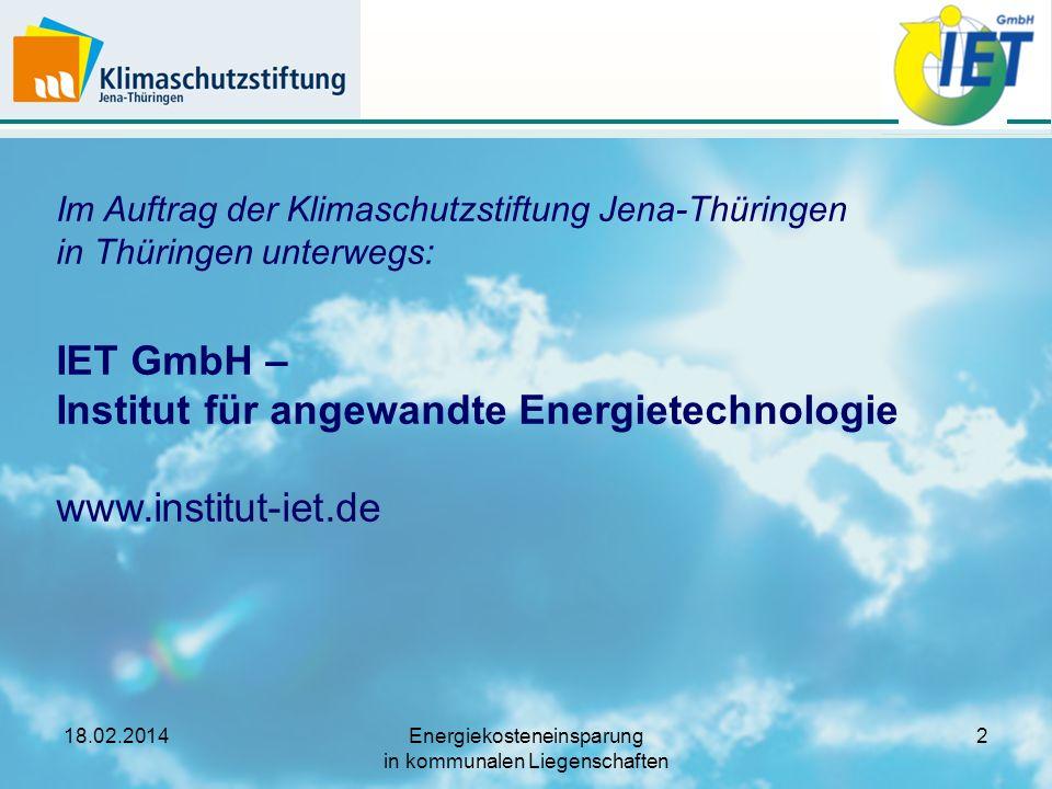 18.02.2014Energiekosteneinsparung in kommunalen Liegenschaften 13 Arbeitsschritt (1a): Beispiel Benchmark