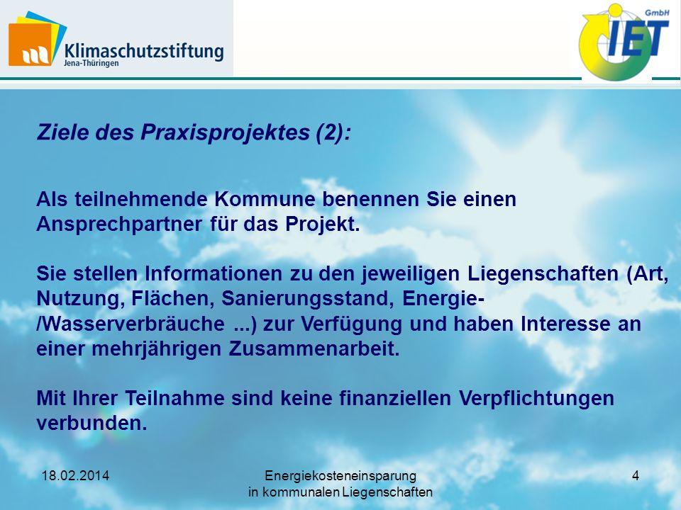 18.02.2014Energiekosteneinsparung in kommunalen Liegenschaften 15 Arbeitsschritt (1b): Benchmark - Vergleich