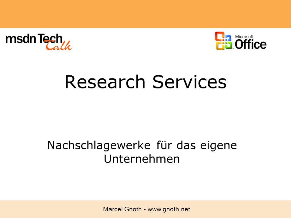 Marcel Gnoth - www.gnoth.net Research Services Nachschlagewerke für das eigene Unternehmen