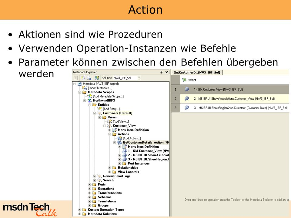 Marcel Gnoth - www.gnoth.net 103 Action Aktionen sind wie Prozeduren Verwenden Operation-Instanzen wie Befehle Parameter können zwischen den Befehlen