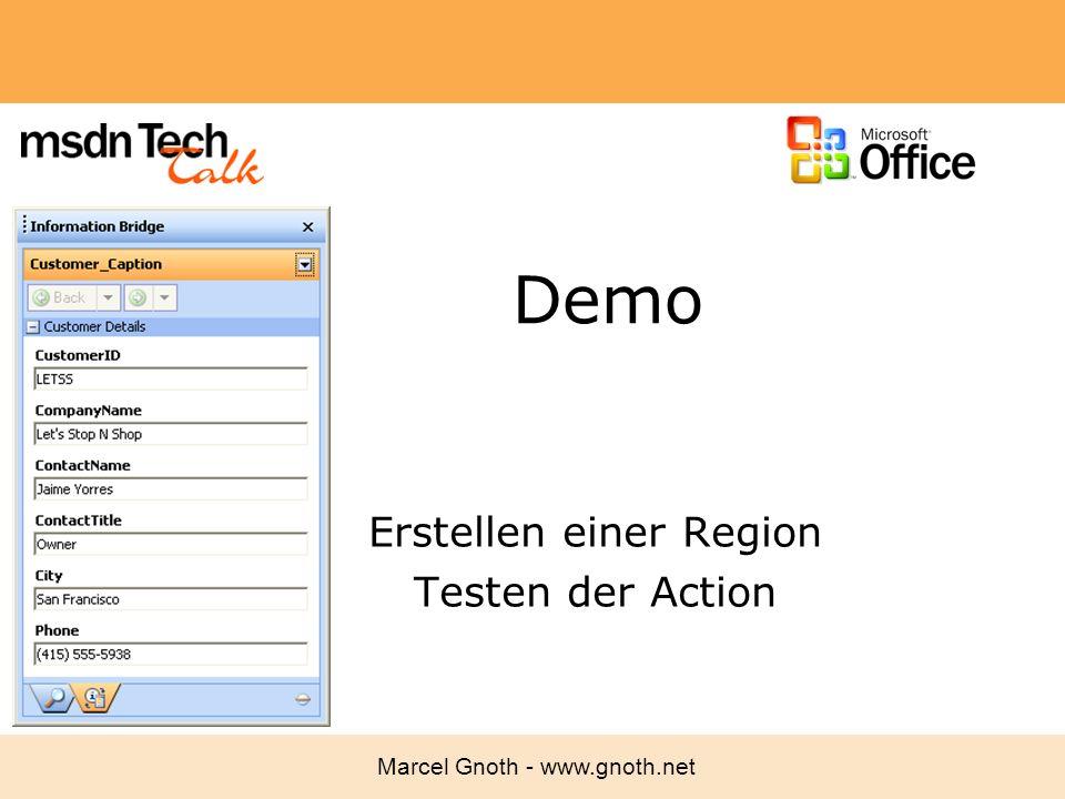 Marcel Gnoth - www.gnoth.net Demo Erstellen einer Region Testen der Action