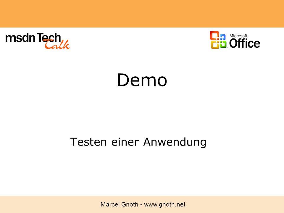Marcel Gnoth - www.gnoth.net Demo Testen einer Anwendung