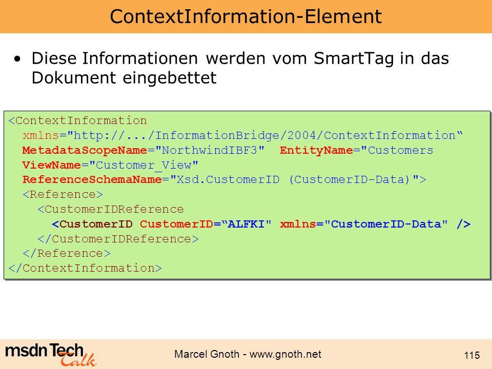 Marcel Gnoth - www.gnoth.net 115 ContextInformation-Element Diese Informationen werden vom SmartTag in das Dokument eingebettet