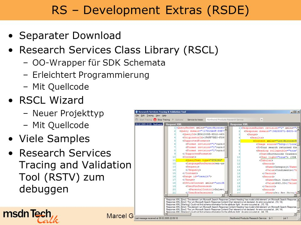 Marcel Gnoth - www.gnoth.net 15 RS – Development Extras (RSDE) Separater Download Research Services Class Library (RSCL) –OO-Wrapper für SDK Schemata