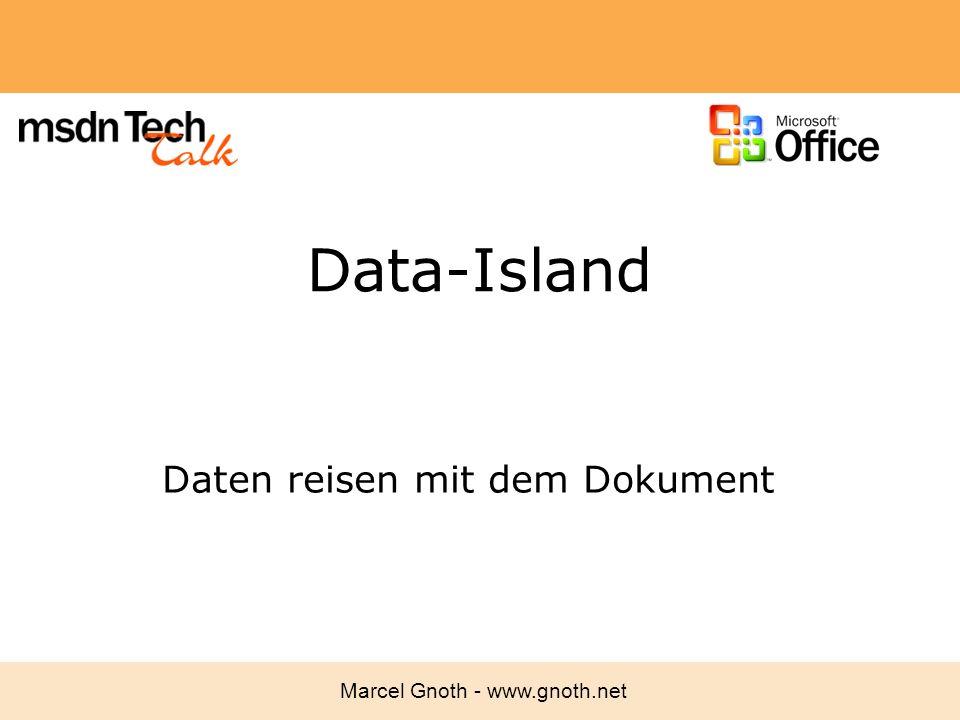 Marcel Gnoth - www.gnoth.net Data-Island Daten reisen mit dem Dokument