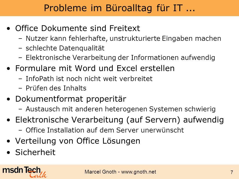 Marcel Gnoth - www.gnoth.net 58 VSTO SmartTag Klassen SmartTag Objekt –Excel: Microsoft.Office.Tools.Excel.SmartTag –Word: Microsoft.Office.Tools.Word.SmartTag –Namespace ist wichtig, es gibt auch Microsoft.Office.Interop.Word.SmartTag Konstruktor Parameter –SmartTag Typ –Caption Dim myTag As SmartTag = New SmartTag _ ( www.gnoth.net#office , Product Info )