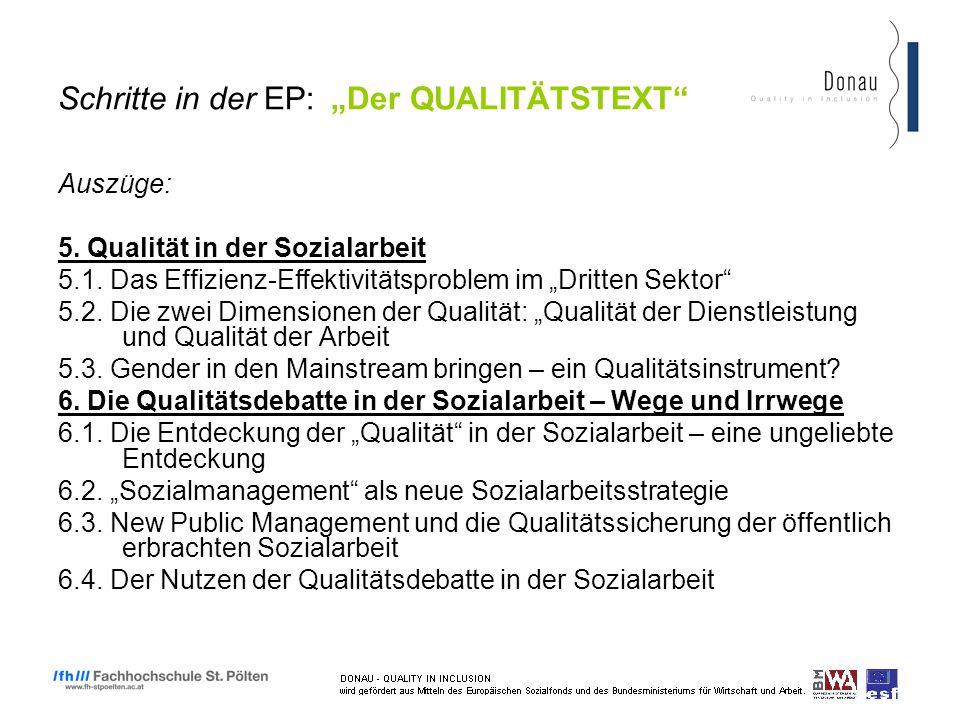 Schritte in der EP: Der QUALITÄTSTEXT Auszüge: 5. Qualität in der Sozialarbeit 5.1.