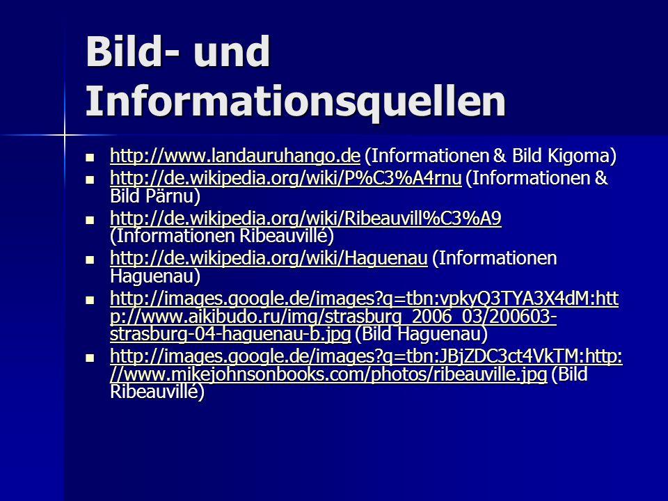 Bild- und Informationsquellen http://www.landauruhango.de (Informationen & Bild Kigoma) http://www.landauruhango.de (Informationen & Bild Kigoma) http