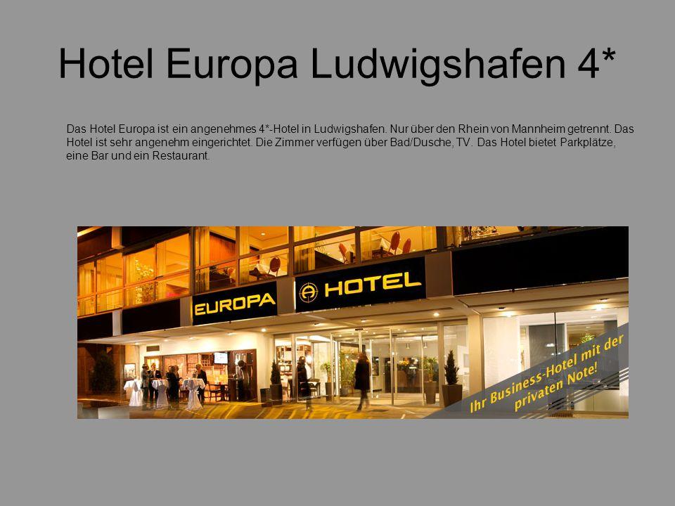 Hotel Europa Ludwigshafen 4* Das Hotel Europa ist ein angenehmes 4*-Hotel in Ludwigshafen. Nur über den Rhein von Mannheim getrennt. Das Hotel ist seh