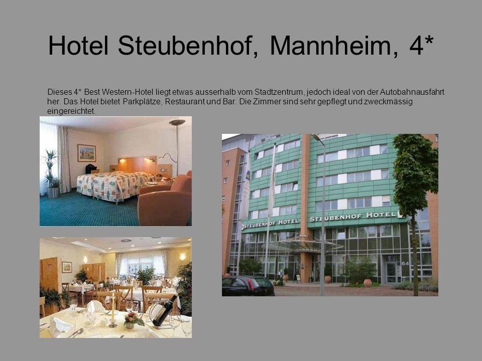 Hotel Steubenhof, Mannheim, 4* Dieses 4* Best Western-Hotel liegt etwas ausserhalb vom Stadtzentrum, jedoch ideal von der Autobahnausfahrt her.