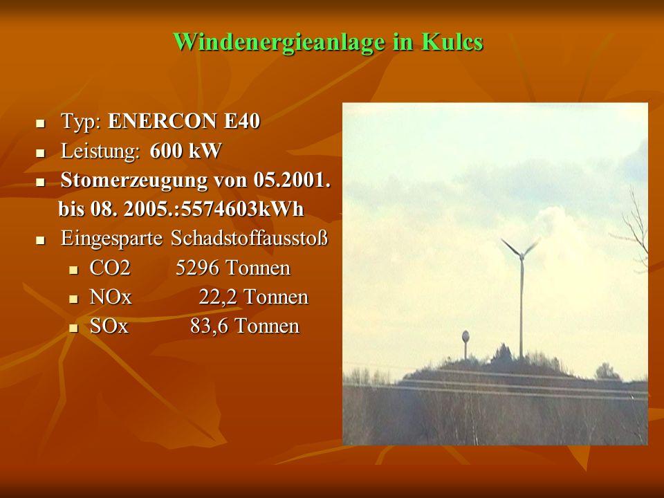 Windenergieanlage in Kulcs Typ: ENERCON E40 Typ: ENERCON E40 Leistung: 600 kW Leistung: 600 kW Stomerzeugung von 05.2001.