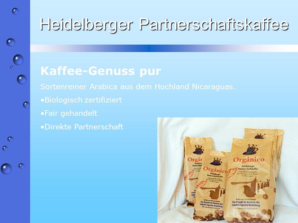 Heidelberger Partnerschaftskaffee Kaffee-Genuss pur Sortenreiner Arabica aus dem Hochland Nicaraguas. Biologisch zertifiziert Fair gehandelt Direkte P