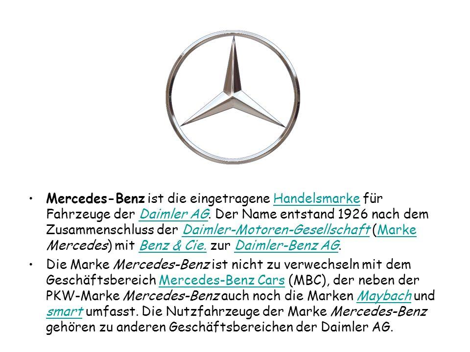 Mercedes-Benz ist die eingetragene Handelsmarke für Fahrzeuge der Daimler AG.
