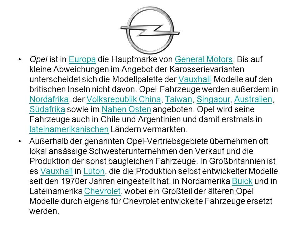 Opel ist in Europa die Hauptmarke von General Motors.