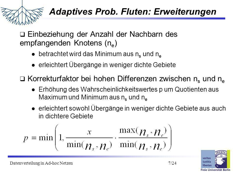 Datenverteilung in Ad-hoc Netzen 8/24 Gliederung Motivation Verteilungsprotokolle Bewegungsmodelle Untersuchungen/Ergebnisse Zusammenfassung/Ausblick