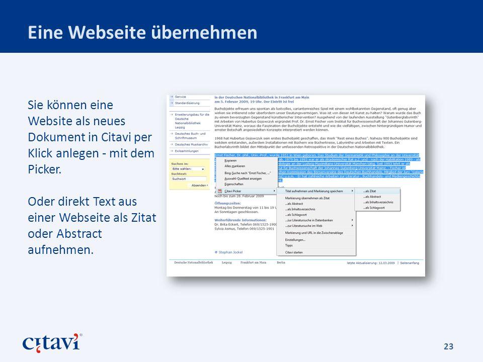 Eine Webseite übernehmen 23 Sie können eine Website als neues Dokument in Citavi per Klick anlegen - mit dem Picker.
