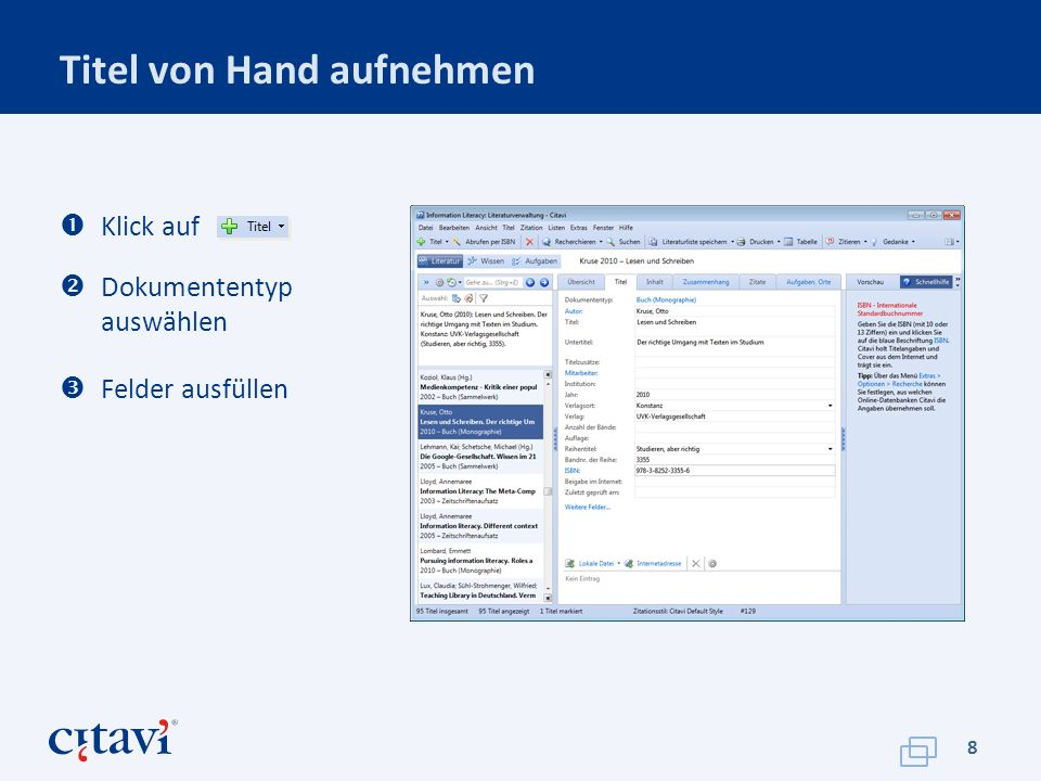 Titel von Hand aufnehmen 8 Klick auf Dokumententyp auswählen Felder ausfüllen