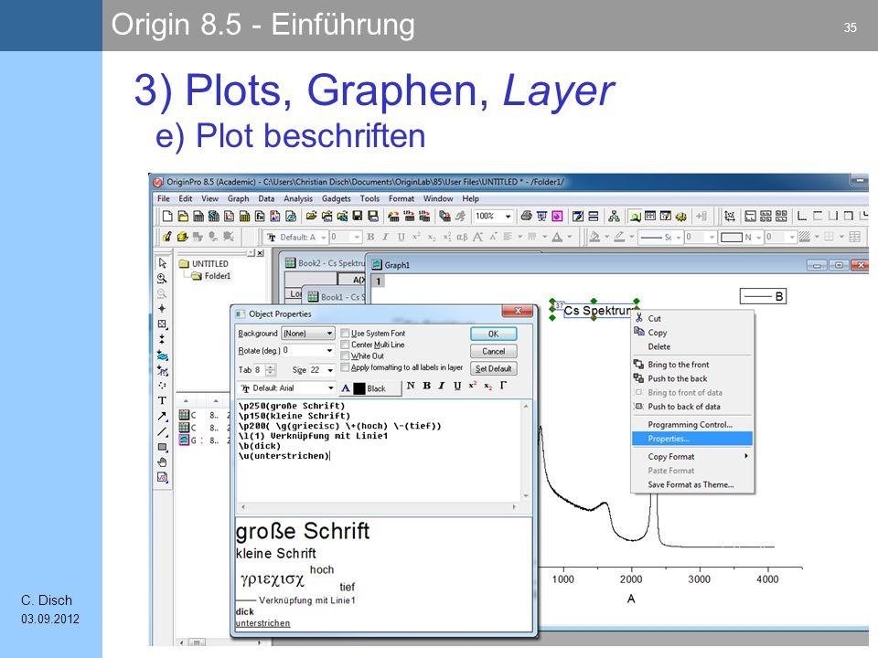Origin 8.5 - Einführung 35 C. Disch 03.09.2012 3) Plots, Graphen, Layer e) Plot beschriften