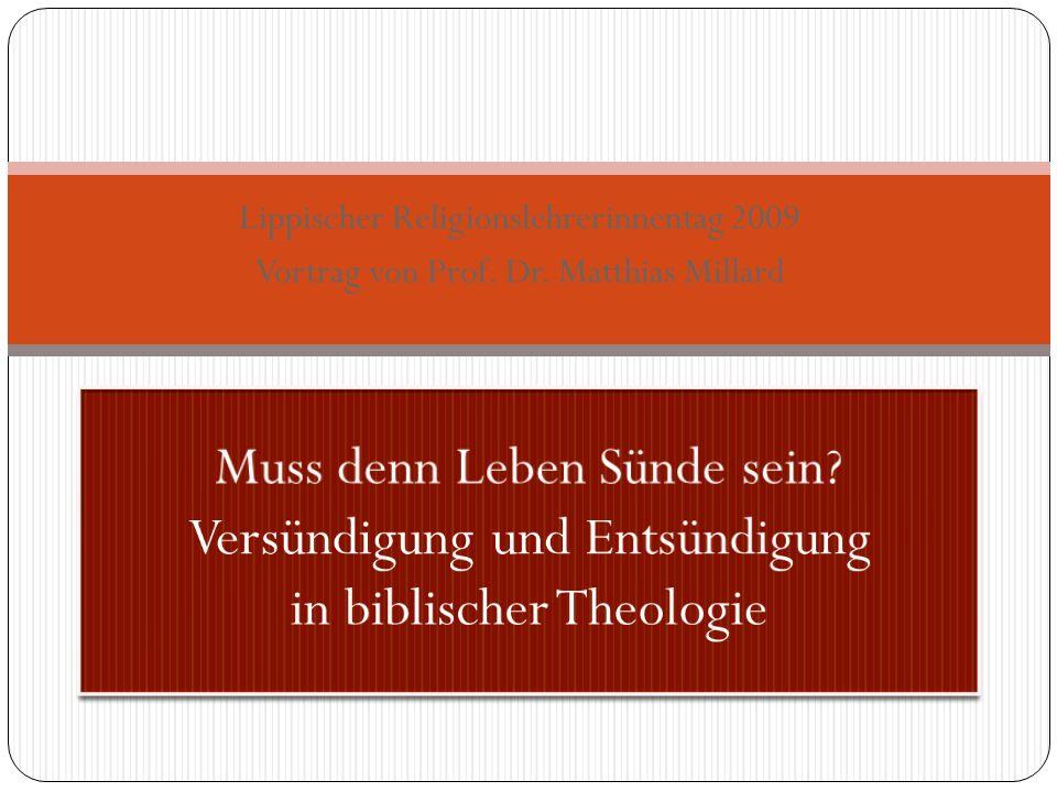 Lippischer Religionslehrerinnentag 2009 Vortrag von Prof. Dr. Matthias Millard