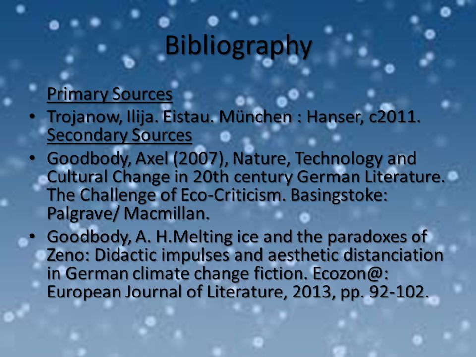 Bibliography Primary Sources Trojanow, Ilija.Eistau.