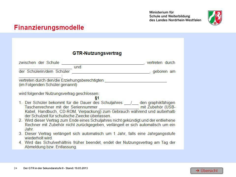 Übersicht Finanzierungsmodelle Der GTR in der Sekundarstufe II - Stand: 19.03.201324