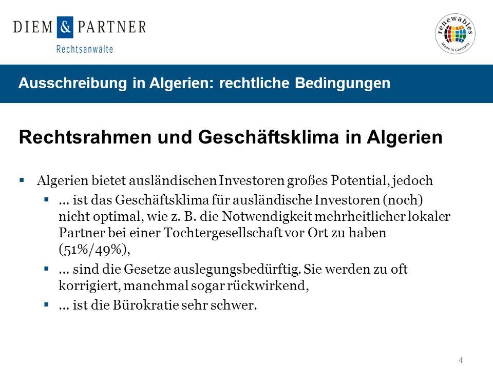 15 Ausschreibung in Algerien: rechtliche Bedingungen Wie wird der Anbieter ausgewählt.