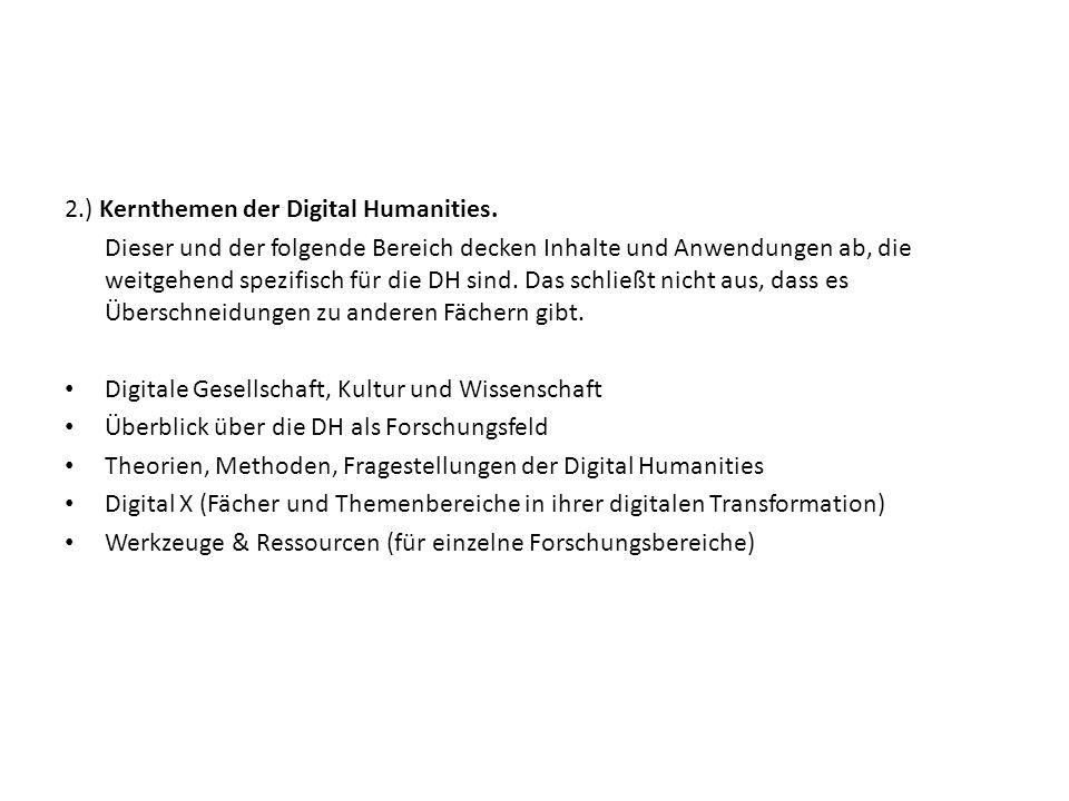 2.) Kernthemen der Digital Humanities.