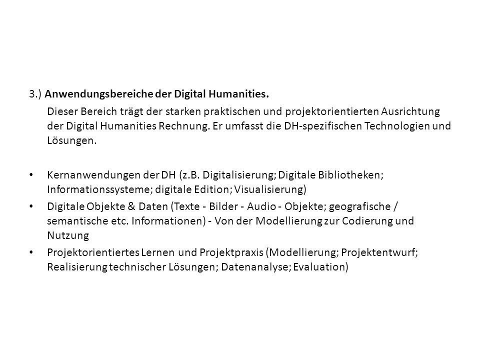3.) Anwendungsbereiche der Digital Humanities.